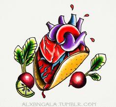 """alxbngala: """"Taco ❤"""" by:Alejandra L Manriquez"""