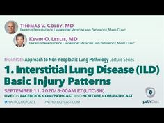 Interstitial Lung Disease (ILD) Basic Injury Patterns - Colby & Leslie (Mayo Clinic) - #PULMPATH - YouTube