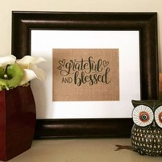 Grateful and Blessed Blessed Sign Burlap Print Farmhouse