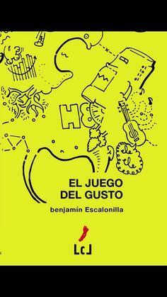 El juego del gusto, una novela contemporánea de benjamín Escalonilla Bart Simpson, Teaching, Fictional Characters, Eye, Initials, Novels, Games, Education, Fantasy Characters