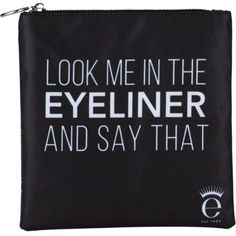 """Eyeliner and say that"" make-up bag found on Polyvore featuring beauty products, beauty accessories, bags & cases, bags, cosmetic bag, dop kit, makeup bag case, toiletry bag and travel makeup bag"