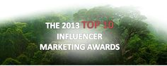 Enter to win! RaynForest's 2013 Top 10 Influencer Marketing Awards