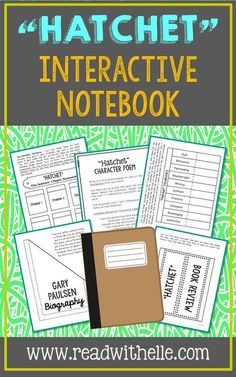 Hatchet by Gary Paulsen Interactive Notebook Novel Study. This unit includes vocabulary terms, poetry, author biography research, themes, character traits, one-sentence chapter summaries, and note taking activities. All interactive pages have been designed with easy-to-cut and easy-to-fold edges for frustration-free creativity! If you're looking for a complete book unit that is full of higher-level activities and NOT boring multiple choice tests, then this is it!