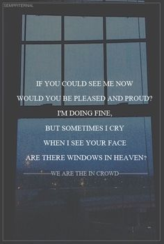 Windows in Heaven || We Are the In Crowd