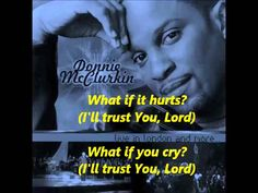 I Will Trust You Lord092812