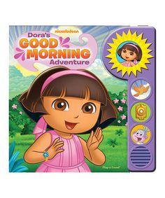 Dora the Explorer Doras Good Morning Adventure Padded Board Book | zulily