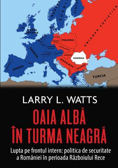 Larry L. Watts  -- Oaia alba in turma neagra. Politica de securitate a Romaniei in perioada razboiului rece Hanoi, Movies, Movie Posters, Romania, Films, Film Poster, Cinema, Movie, Film