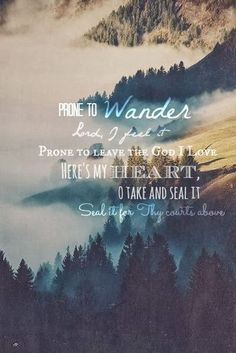 Prone to wander..(Haven and Home)