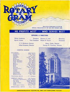 Van Nuys Rotary-Gram newsletter, May 19, 1954. The Van Nuys Rotary Club was organized and chartered in 1925 to promote commerce and community service. This page of the weekly four-page newsletter, edited by Bruce Jones, features the Valley Municipal Building, the administrative center of the San Fernando Valley. San Fernando Valley History Digital Library.
