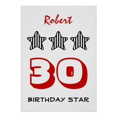 30th Birthday or ANY AGE Striped Stars Custom Name Poster   To see more customizable striped Jaclinart gift items:   http://www.zazzle.com/jaclinart+striped+gifts?st=date_created&ps=120  #stripes #striped #pattern #jaclinart #design #create