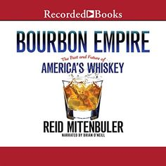 Bourbon Empire The Past and Future of Americas Whiskey >>> Be sure to check out this awesome product.
