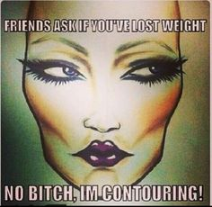 #contour #makeup ....lol!
