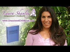 Interview with Laura Shanley a leader in the natural-birth movement, author of the book Unassisted Childbirth and also mother of four children, all of whom were born at home without the help of doctors or midwives. Laura believes that child birth is inherently safe and relatively painless—provided we refrain from physical or psychological interference. The problems often associated with birth can be traced to three main factors: poverty, unnecessary medical intervention, and fear.