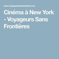 Cinéma à New York - Voyageurs Sans Frontières