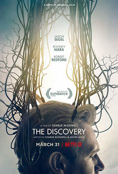 'The Discovery' starring Robert Redford, Rooney Mara, Riley Keough, and Jason Segel released a new trailer and poster. Streaming Movies, Hd Movies, Movies To Watch, Movies Online, Movie Film, Sci Fi Romance Movies, Movie Plot, Netflix Movies, Hd Streaming