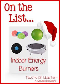 Christmas Gift Ideas ~ Indoor Energy Burners --- @{1plus1plus1} Carisa is sharing her top ten ideas from now until Christmas!