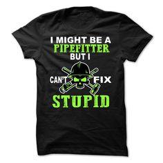 Pipefitter  T Shirt, Hoodie, Sweatshirt
