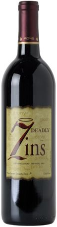M.D. Phillips Seven Deadly Zins - loaded with deep red fruit and spice; full bodied; flavors & abundant berry fruit, pepper & spice notes; seductive, full throttle, classic.