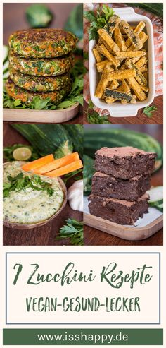 7 delicious vegan zucchini recipes for healthy summer enjoyment from side dishes and snacks to main courses and dessert! recipes The post 7 vegan zucchini recipes simple tasty & healthy appeared first on Dessert Factory. Vegan Zucchini Recipes, Vegetarian Recipes, Healthy Recipes, Nutritious Meals, Healthy Snacks, Eggplant Dishes, Sem Lactose, Vegetarian Breakfast, Summer Recipes