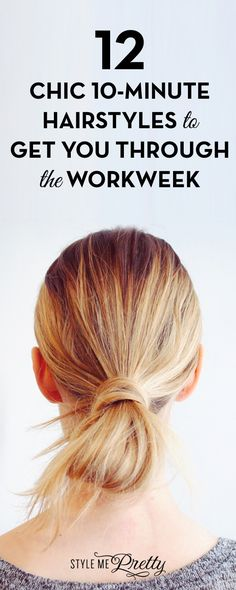 12 Chic 10-Minute Hairstyles to Get You Through the Workweek