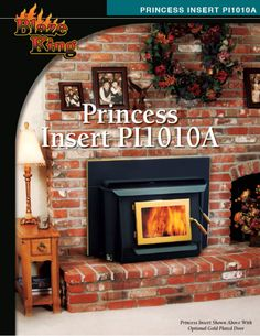 blaze king fireplace inserts. Blaze King  This is the only wood burning stove we could find with both princess fireplace insert Dream House