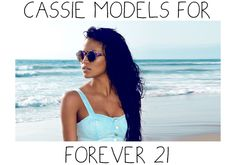 Cassies Summer Style Is Forever 21