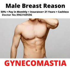 Gynecomastia surgery cost Warangal, ✅male breast Gynecomastia surgery cost in Warangal ✅cashless and painless treatment pay in monthly 1300 insurance Gynecomastia surgery cost in Warangal, male breast treatment surgery Top Hospitals, Male Chest, Hormone Imbalance, Hyderabad, Genetics, Surgery, Clinic, Breast, Medical