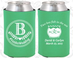 Two Less Fish in the Sea, Wedding Party Favors, Monogram Wedding Favors, Monogrammed Gift, Monogram Favors, Beer Coozies(537)