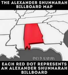 ed56344117 Only in Alabama! If you have just passed one of Shunnarah's billboards,