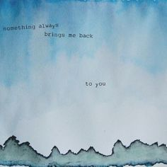 yes, it does :) something always brings me back to you... <3