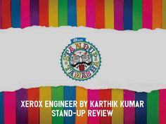 Reviews | evam Standup Tamasha has released a stand-up piece by one of their most amazing performers, Karthik Kumar, where he talks about South Indians, engineering and xerox shops. Stand Up Comedy, Comic Artist, Short Film, Laugh Out Loud, Comedians, Laughter, Engineering, Hilarious, Shops