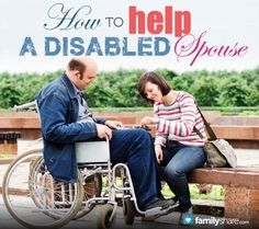 FamilyShare.com l How to help a disabled spouse