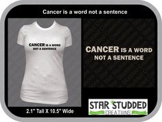 Cancer is a Word not a Sentence T-Shirt Women, Men & Youth Cancer Sucks!!!!! Every T-Shirt Sold, 20% Goes To  Relay for Life Team! ACS by StarStuddedCreate on Etsy