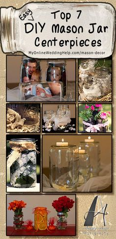DIY Rustic Mason Jar Decorations for a Country Wedding. Here are some simple DIY mason jar centerpiece ideas for your next country theme event or wedding reception. #RusticDecorations #MasonJar #DIYWedding