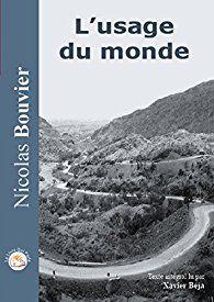 Critiques, citations, extraits de L'usage du monde de Nicolas Bouvier. Présenté comme un classique de la littérature de voyage, ce livre est ...