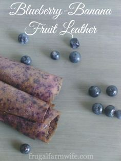 Blueberry-Banana Fruit Leather Recipe This is super easy to make, and using ripe bananas means that you don't need any added sugar. Perfect healthy snack for traveling!