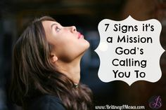 7 Signs it's a Mission God's Calling You To - Brittney Moses