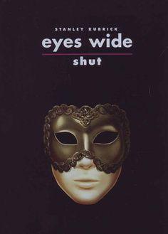 Truth about movie Eyes Wide Shut, final masterpiece of Stanley Kubrick Stanley Kubrick, Eyes Wide Shut, Alfred Hitchcock, Tom Cruise, Stephen King Books, Stephen Kings, Nolan Film, 7 Arts, Documentary Filmmaking