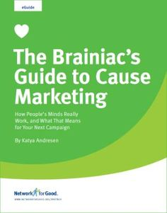 The Brainiacs Guide to Cause Marketing is a must read for all marketing professionals! via CompaniesforGood.org  | #marketing #socialgood