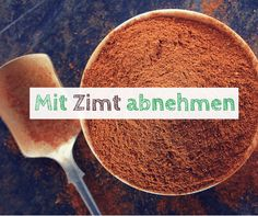 Zimt ist vielen nur zusammen mit Unmengen Zucker bekannt, dabei ist Zimt selbst … Cinnamon is known to many only with tons of sugar, cinnamon itself is very healthy and you can even lose weight with cinnamon. Health Eating, Health Diet, Superfood, Nutrition Program, Food Nutrition, Healthy Beauty, Diet Plans To Lose Weight, Baking Ingredients, How To Stay Healthy