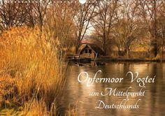Opfermoor Vogtei am Mittelpunkt Deutschlands - CALVENDO Kalender von Uwe Kamrodt