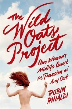 The Wild Oats Project by Robin Rinaldi   Hardcover   chapters.indigo.ca   #MostAnticipated