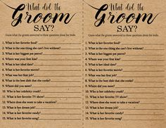 Play this game with your family and friends at your bridal/wedding shower by having them guess what the groom answered to questions about his bride. This listing includes 2 printable JPEG files (One with Kraft Paper Background, One Without) and two printable PDF files (one with Kraft Paper Background, One Without). This What Did The Groom Say game is intended to be printed on standard U.S. Letter size paper (8.5 x 11 inches). There are two games per sheet as shown in picture #3 and #4....