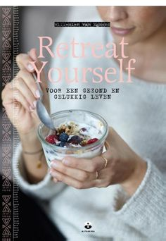 Retreat yourself boek cover_website klein Make It Simple, My Books, Weight Loss, Website, Reading, Cover, Health, Health Care, Losing Weight