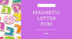 I figured many of you are home with the kiddos this summer and of course you need to throw in some learning fun – right?  Of course, it's in our teacher blood! What's on your refrigerator?  I bet you have a set of magnetic letters on there!  Are they holding up various works of art […] The post Magnetic Letter Fun! appeared first on Organized Classroom.