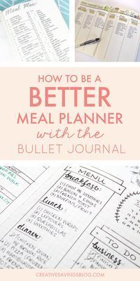 Bullet Journal Meal Planning   The bullet journal could be your magical ticket to meal planning success. Use one of these creative meal planning layouts to eat healthier, save money, and instantly eliminate dinnertime chaos! via @creativesavings