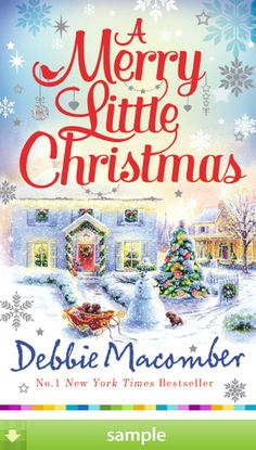 'Merry Little Christmas' by Debbie Macomber - Download a free ebook sample and give it a try! Don't forget to share it, too.