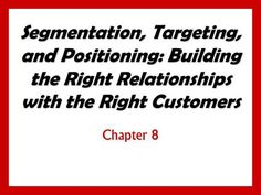 Objectives Be able to define the three steps of target marketing: market segmentation, target marketing, and market positioning. Understand the major. Market Segmentation, Consumer Marketing, Marital Status, Brand Management, Business School, How To Run Longer, Entrepreneurship, Target, Branding