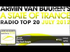 Out now: Armin van Buuren - A State Of Trance Radio Top 20 - July 2012