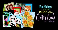 15 fun ideas by Annie Lang on things you can make with recycled Greeting Cards